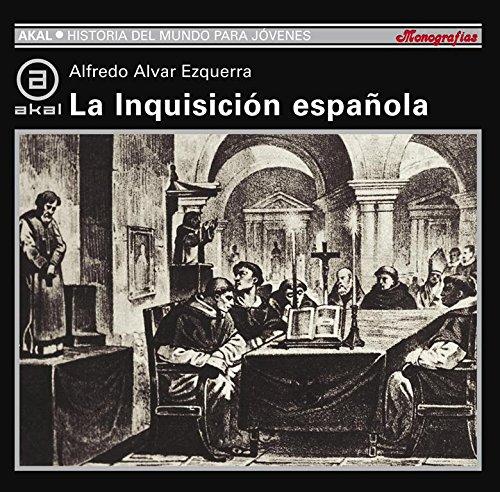 Portada del libro La Inquisición Española (Historia del mundo para jóvenes)
