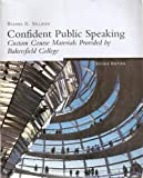 Confident Public Speaking, Custom Course Materials Provided by Bakersfield College
