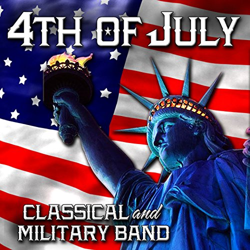 4th of July Classical - Milita...