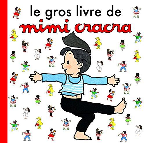Le Gros Livre de Mimi Cracra