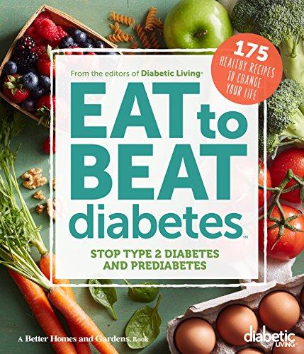 Pdf Download Diabetic Living Eat To Beat Diabetes Stop Type 2