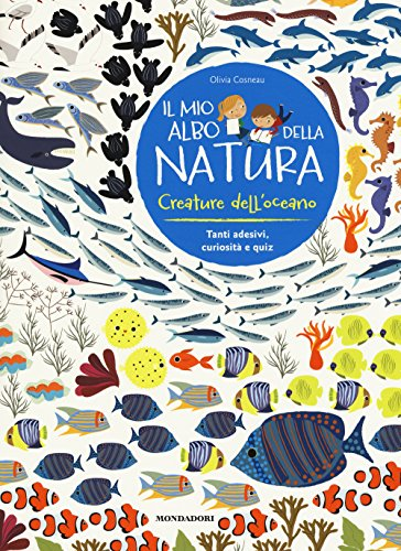 Creature dell'oceano. Il mio albo della natura. Con adesivi