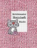 Strickmuster Notizheft Blanko: Notizbuch, Strickpapier für Ihre Strick-Modelle, Verhältnis 4:5
