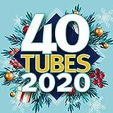 40 Tubes 2020 [Explicit]