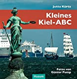 Kleines Kiel-ABC - Jutta Kürtz