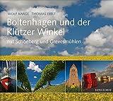 Boltenhagen und der Klützer Winkel mit Schönberg und Grevesmühlen - Wolf Karge (Text)