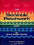 The Seminole Patchwork Book by Cheryl Greider Bradkin (1980-08-02)