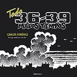 Todo 36-39 : malos tiempos (BESTSELLER-COMIC, Band 26217)