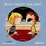 M'ha caigut una dent (Llibres infantils i juvenils - El bosc de colors)