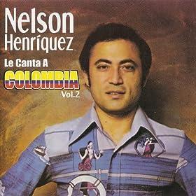Nelson Henriquez Le Canta a Colombia, Vol. 2