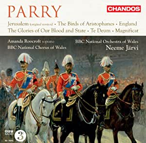 Parry: Orchestral/ Choral Works (Amanda Roocroft/ BBC National Orchestra of Wales/ Neeme Järvi) (Chandos: CHAN 10740)