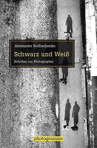Schwarz und Weiß. Schriften zur Photographie (Photogramme) Buch-Cover