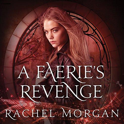 A Faerie's Revenge: Creepy Hollow Series, Book 5