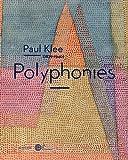 Paul Klee - Polyphonies