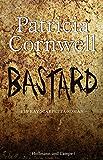 Bastard: Kay Scarpettas 18. Fall