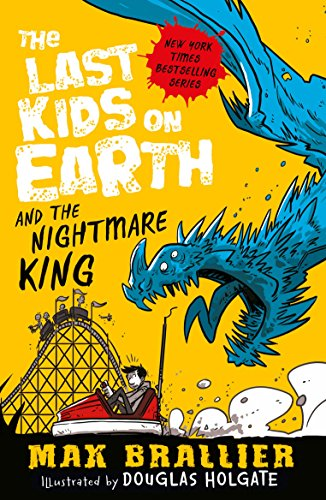 The Last Kids on Earth and the Nightmare King por Max Brallier