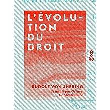 L'Évolution du droit (French Edition)