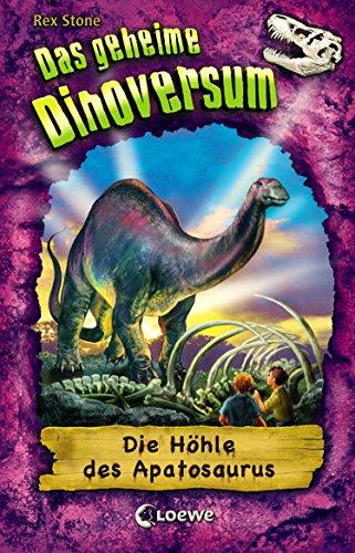 Das geheime Dinoversum 11 - Die Höhle des Apatosaurus