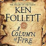 A Column of Fire: The Kingsbridge Novels, Book 3
