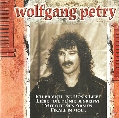 Kalte Auge (Teilweise sehr seltene Hits (CD Album Wolfgang Petry, 16 Tracks))