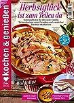 """Kochen & Genießen 10/2019 """"Herbstgefühle ist zum Teilen da"""""""