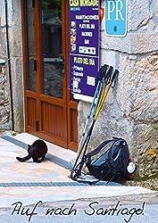 Auf nach Santiago! (Posterbuch DIN A3 hoch): Facetten der letzten 100 km vor Santiago de Compostela und Kap Finisterre. (Posterbuch, 14 Seiten) (CALVENDO Orte) [Taschenbuch] [Sep 02, 2013] Bay, Erhard