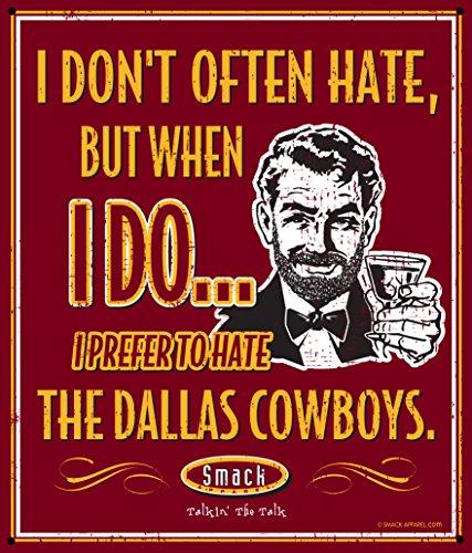 Smack Apparel Washington Redskins Fans. Ich bevorzugen zu hassen Das Dallas Cowboys 30,5x 35,6cm Metall Schild Man Cave Dallas Cowboys Apparel