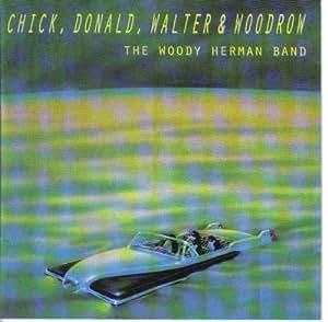 Chick,Donald,Walter & Woodrow