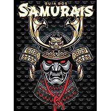 Guia dos Samurais Ed.01 (Portuguese Edition)