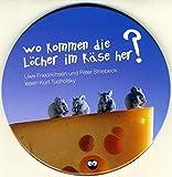 Wo kommen die Löcher im Käse her?: Ein Ehepaar erzählt einen Witz