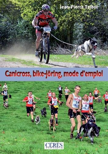 Canicross, bike-jöring, mode d'emploi !