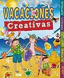 Vacaciones creativas (Vox - Infantil/Juvenil - Castellano - A Partir De 5/6 Años - Libros Creativos)
