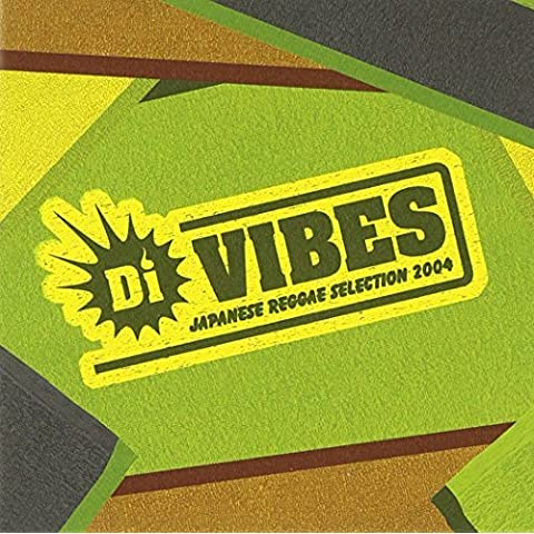 Di Vibes: Japanese Reggae Selection 2004 by Di Vibes: Japanese Reggae Selection 2004 (2004-12-15)