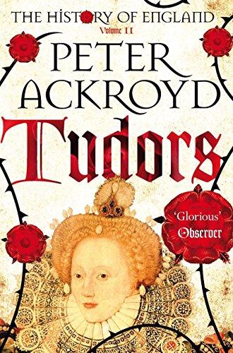 Tudors (The History of England, Band 2)