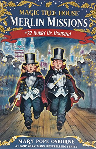 Magic Tree House #50 Hurry Up, Houdini!: Hurry Up, Houdini!