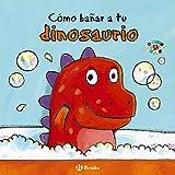Cómo bañar a tu dinosaurio/ How to Bathe Your Dinosaur