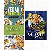 vegan bible,vegan on the go and vegan cookbook for beginners [paperback] 3 books collection set -keep it delicious & simple calorie counted with new vegan diet essential