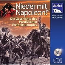 Nieder mit Napoleon, Geschichte d. Preuß. Freiheitskampfes