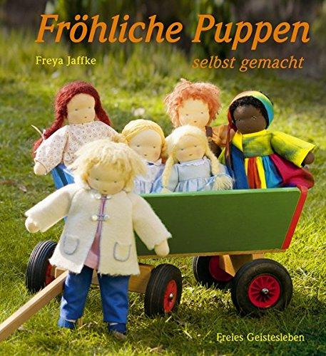 Preisvergleich Produktbild Fröhliche Puppen selbst gemacht