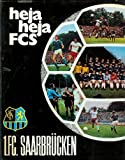 Heja, heja FCS - 1.FC Saarbrücken