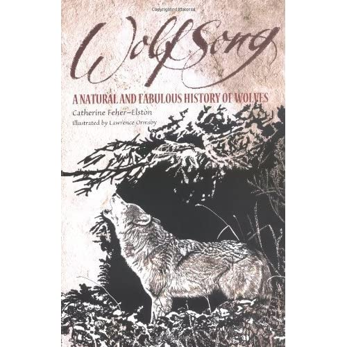 Wolfsong by Catharine Feher-Elston (2005-01-13)