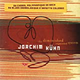 Songtexte von Joachim Kühn - The Diminished Augmented System