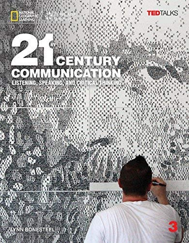 21st Century - Communication B2.1/B2.2: Level 3 - Student's Book (with Printed Access Code) por Lynn Bonesteel