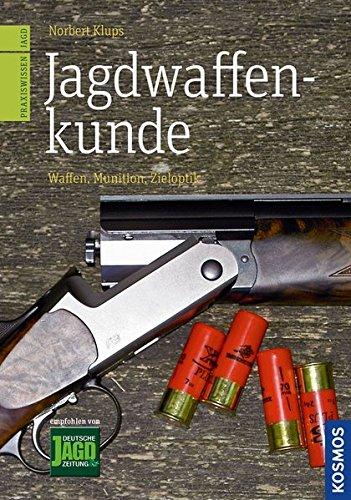 Preisvergleich Produktbild Jagdwaffenkunde