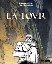 Les cités obscures, Tome 4 : La tour