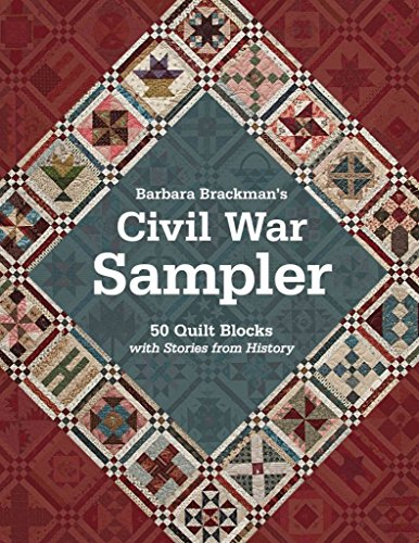 [(Civil War Sampler : 50 Quilt Blocks with Stories from History)] [By (author) Barbara Brackman] published on (May, 2013)