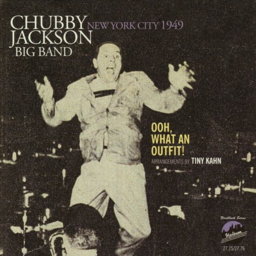 New York City 1949: Ooh, What An Outfit! by Chubby Jackson Big Band (2014-06-17)