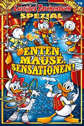 Lustiges Taschenbuch Spezial Band 79: Enten, Mäuse, Sensationen!