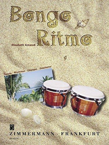 Bongo Ritmo: Theorie · Rhythmen · Übungen · Geschichte. Ethno Percussion. Ausgabe mit 2 CDs.