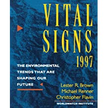Vital Signs 1997 – The Environmental Trends that are Shaping our Future